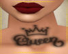 Queen Neck Tat