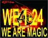 ♫ We Are Magic ♫
