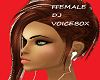 Dvine Female DJ Voicebox