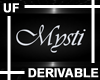 UF Derivable Mysti Sign