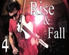 Rise & Fall 4