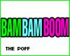 -P-BAM BAM BOOM