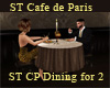 ST Paris Dining for TWO