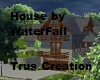 House next to Waterfall