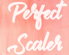 Perfect Scaler