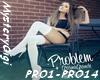 Problem Ariana Grande