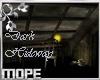 MP-Dark Hideway