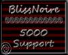 BlissNoire 5k Support