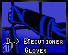 D--> E%ecutioner Gloves