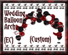 {EC}Custom Balloon Arch