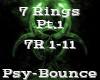 7 Rings Pt.1 -PsyBounce-