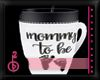 |OBB|MUG|MOMMY TO BE