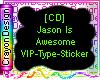 CD-JasonIsAwesomeSticker