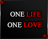 f ONE LIFE... v2