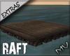 (MV) Extra Raft Platform