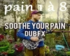 dub fx soothe your pain1