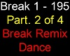 Break Remix Dance Pt. 2