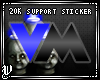 [V]20K Support Sticker