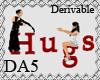 (A) Hugs