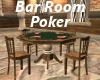 Bar Room Poker