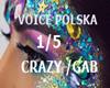 VOICE POLSKA 1/5 CRAZY G