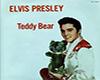 Elvis TeddyBearSong
