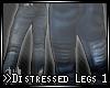 >>Distressed Legs 1