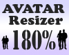 Avatar Resizer 180%