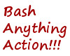 Bash Anything Action