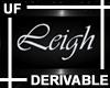 UF Deriavle Leigh Sign