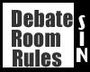Debate Room Rules Sign