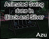 Black & Silver Swing Ani