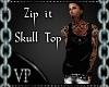 Zip It Skull Top