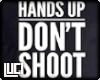 !L! HandsUpDon'tShoot M