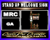 STAND UP WELCOME SIGN