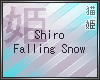 `N Shiro Falling Snow
