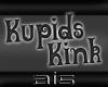 ::Kupids Kink Sign::