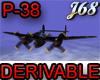 J68 P-38 Derivable