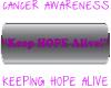 CA Keep Hope Alive whbg