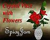 Crystal Vase/Red Flowers