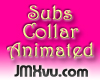 !JMXvu! Subs Collar[A]
