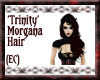{EC}Trinity Morgana Hair