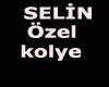 Selin Kolye