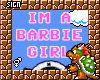 !8 I'm a Barbie Girl