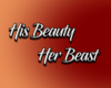 His Beauty Her Beast