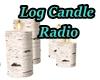 Log Candle Radio