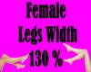 Female Legs Width 130%
