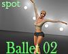 Ballet 02 - dancing spot