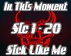 Sick Like Me