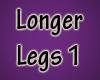 Longer Legs V1